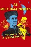 As Mil e Uma Noites - Vol. II - O Desolado