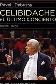 Celibidache, O Último Concerto