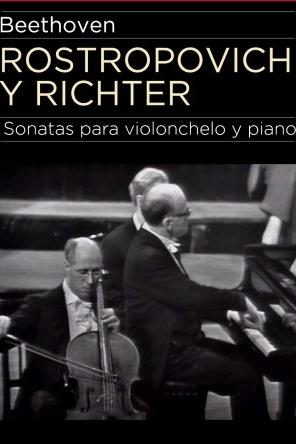 O Encontro: Rostropovich, Richter e Beethoven