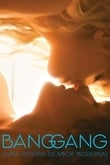 Bang Gang: Uma História de Amor Moderna