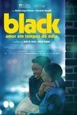 Black. Amor em Tempos de Ódio
