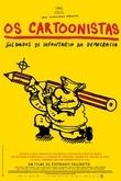Os Cartoonistas - Soldados da Infantaria da Democracia