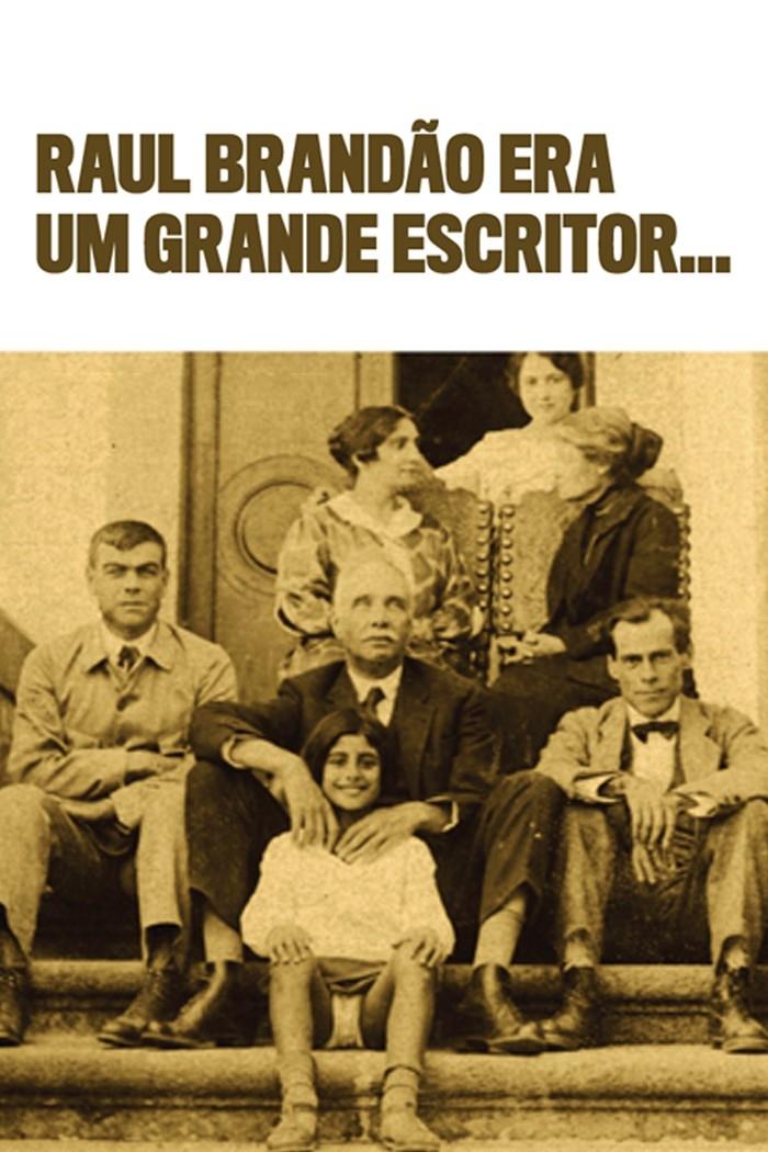 Raul Brandão era um grande escritor…