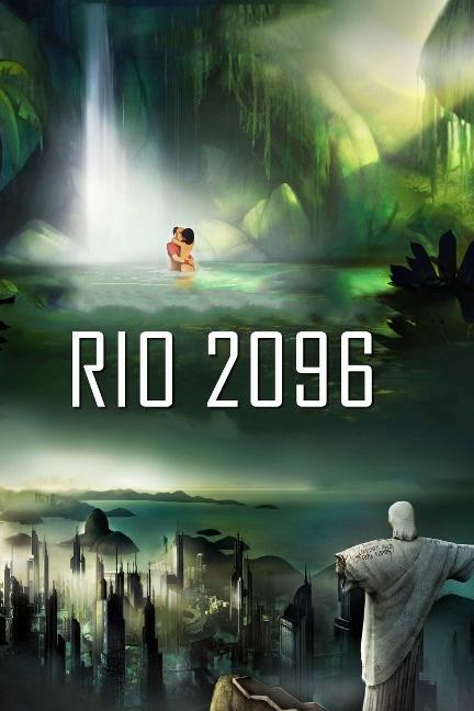 Rio 2096: Uma história de Amor e Fúria