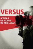 Versus - A Vida e os Filmes de Ken Loach