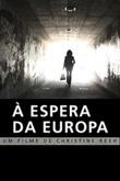 À Espera da Europa