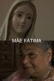 Mãe Fátima