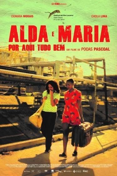 Alda e Maria - Por Aqui Tudo Bem
