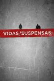 Vidas Suspensas