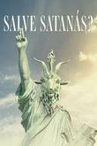 Salve Satanás?
