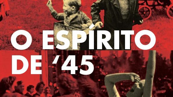 O Espírito de '45