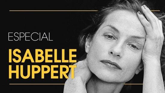 Especial Isabelle Huppert