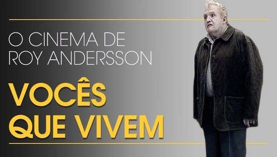 O cinema de Roy Andersson