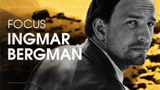 Focus Ingmar Bergman