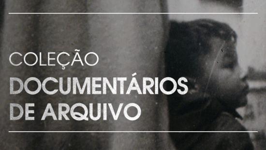Documentários de Arquivo