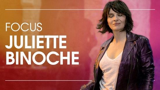 Focus Juliette Binoche