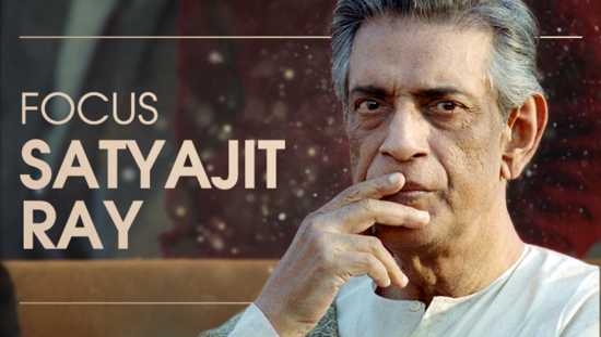 Focus Satyajit Ray