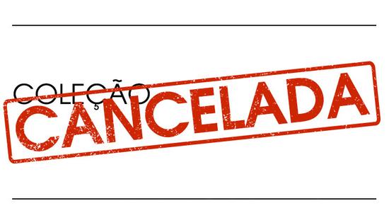 Coleção Cancelada