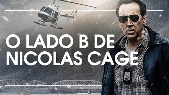 O lado B de Nicolas Cage