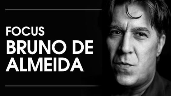 Focus Bruno de Almeida