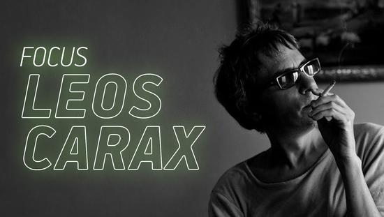 Focus Leos Carax