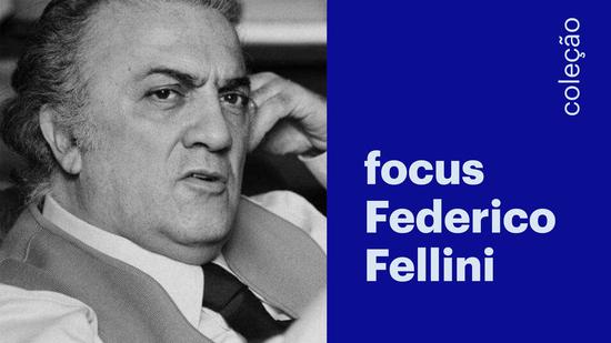 Focus Fellini