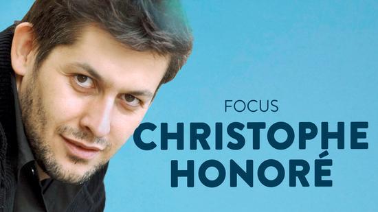 Focus Christophe Honoré