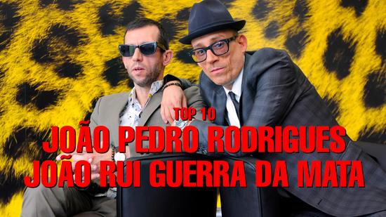 Top 10 João Pedro Rodrigues e João Rui Guerra Da Mata